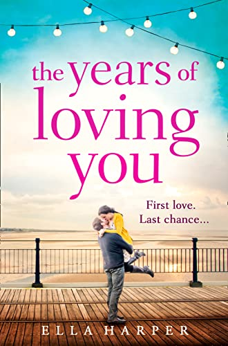 9780007581849: The Years of Loving You