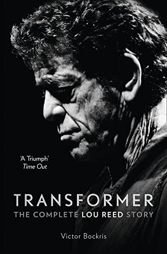 9780007581894: Transformer: The Complete Lou Reed Story