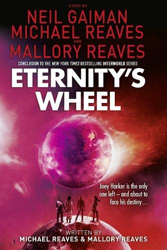 9780007581955: Eternity's Wheel (Interworld, Book 3)