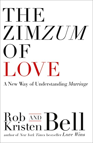 9780007582082: The ZimZum of Love: A New Way of Understanding Marriage