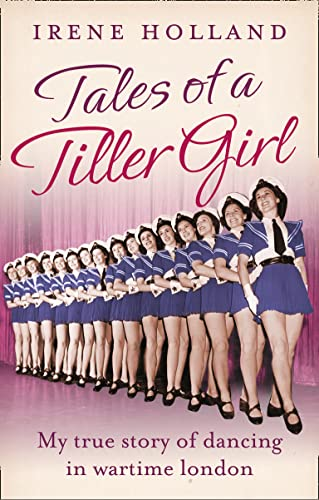 9780007582143: Tales of a Tiller Girl