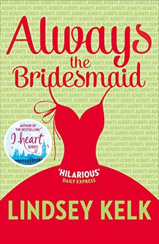 9780007582334: Always the Bridesmaid