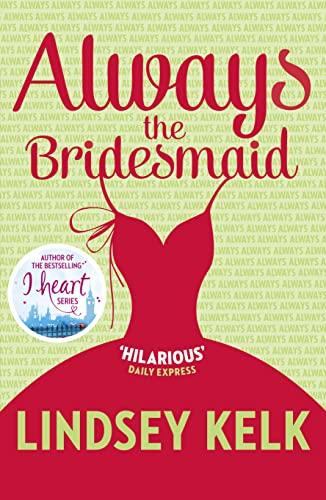 9780007582358: Always the Bridesmaid