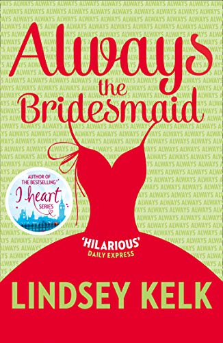 9780007582365: Always the Bridesmaid