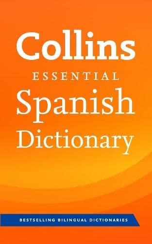 9780007583348: Collins Essential — Collins Spanish Essential Dictionary