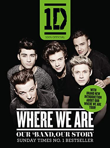 9780007583355: One Direction: Where We Are (100% Official): Our Band, Our Story