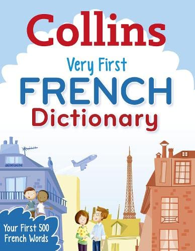 9780007583546: Collins Very First French Dictionary (Collins Primary Dictionaries)