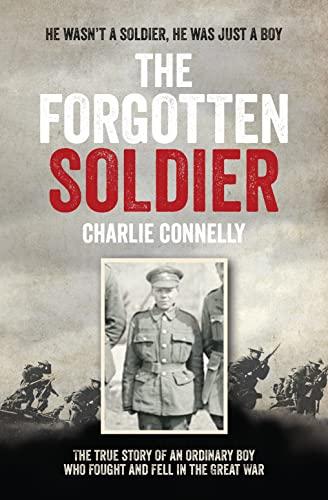 9780007584628: The Forgotten Soldier