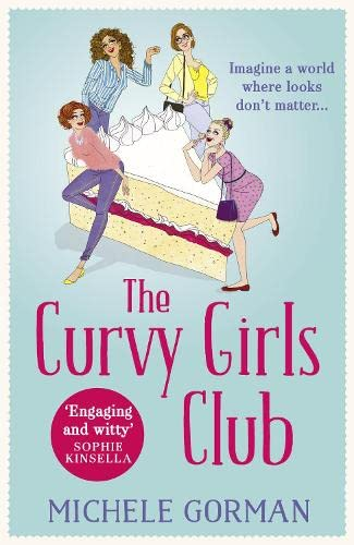 9780007585625: The Curvy Girls Club