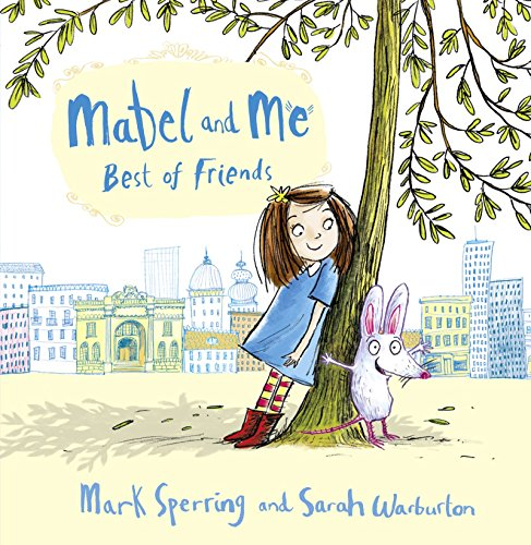 9780007585939: HarperCollinsChildren'sBooks Mabel and Me - Best of Friends - Hardcover