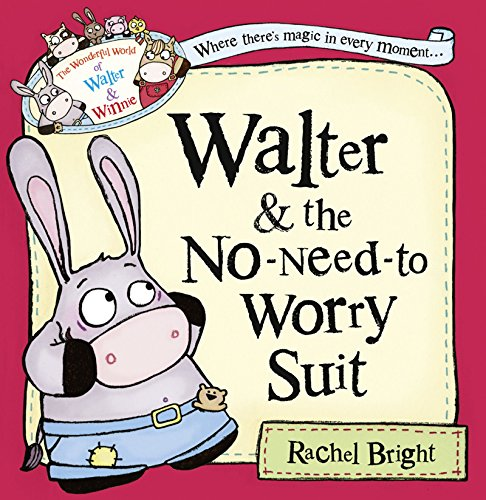 9780007585946: Walter and the No-Need-to-Worry Suit (The Wonderful World of Walter and Winnie)