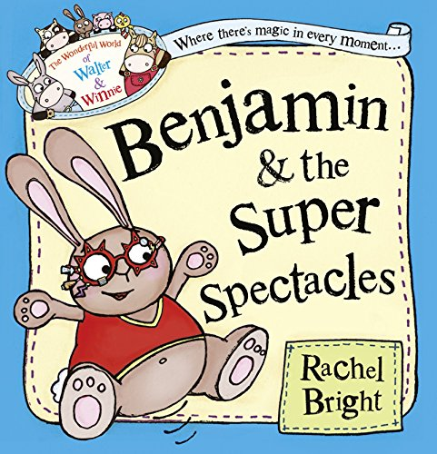 9780007585953: Benjamin and the Super Spectacles (The Wonderful World of Walter and Winnie)
