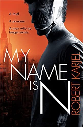 9780007586011: My Name is N