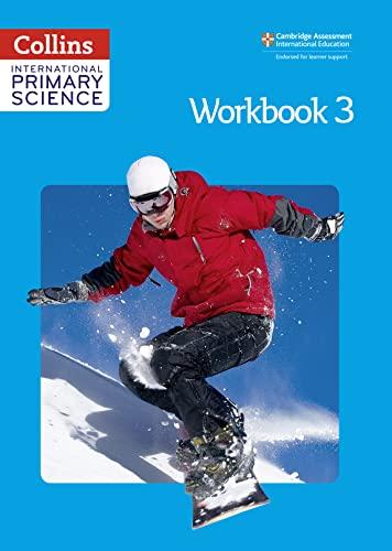 Collins International Primary Science - Workbook 3: MacGregor, Fiona