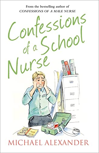 9780007586424: The Confessions Seriesconfessions of a School Nurse