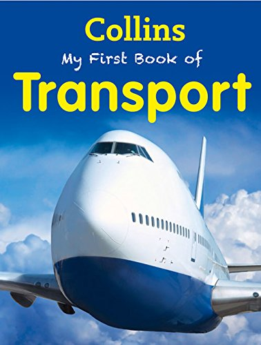 9780007586721: Collins My First Book of Transport