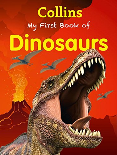 9780007586745: Collins My First Book Of Dinosaurs