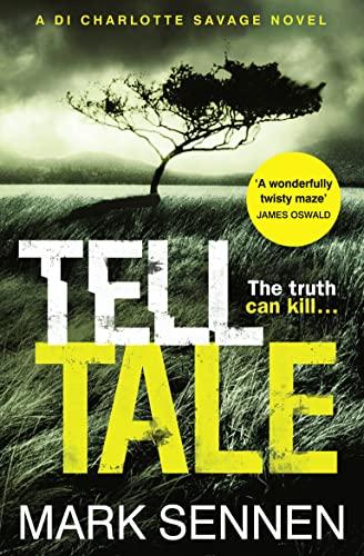 9780007587865: Tell Tale: A DI Charlotte Savage Novel