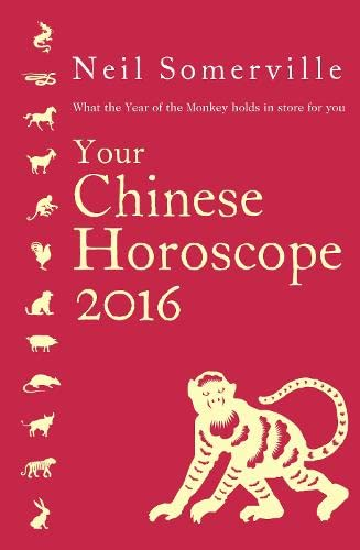 9780007588251: Your Chinese Horoscope 2016: What the Year of the Monkey holds in store for you