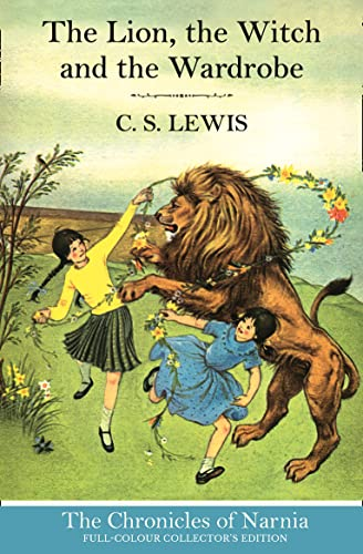 9780007588527: The Lion, the Witch and the Wardrobe (The Chronicles of Narnia, Book 2)