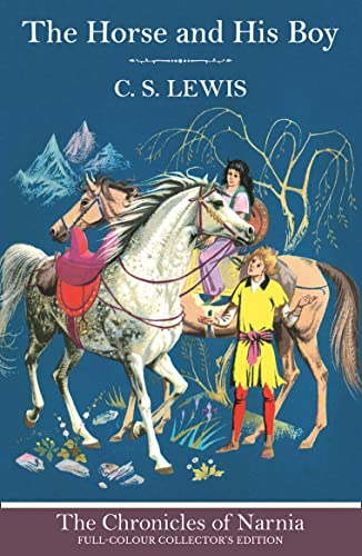 9780007588541: The Horse and His Boy (The Chronicles of Narnia, Book 3)