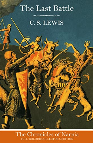 9780007588589: The Last Battle (The Chronicles of Narnia)