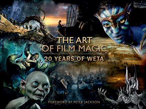 9780007588596: The Art Of Film Magic. 20 Years Of Weta