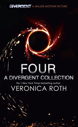 9780007588664: Four: A Divergent Collection
