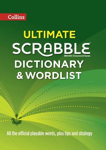 9780007589098: Collins Ultimate Scrabble Dictionary and Wordlist: All the Official Playable Words, Plus Tips and Strategy