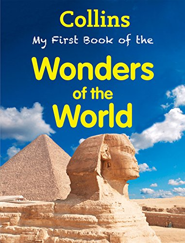 9780007589968: Collins My First Book Of The Wonders Of The World