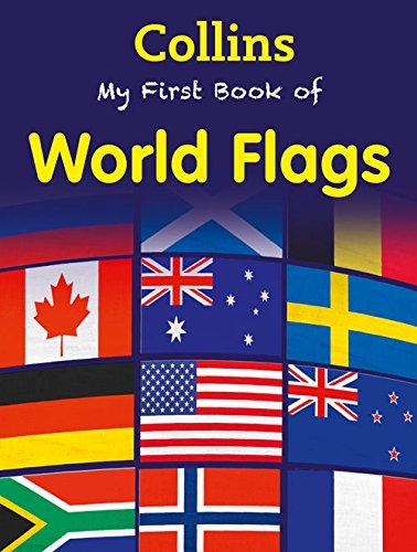 9780007589975: Collins My First Book of World Flags
