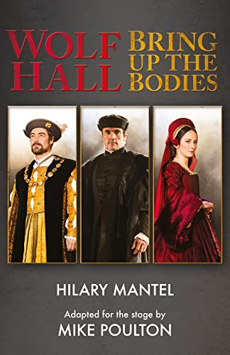 9780007590148: Wolf Hall & Bring Up the Bodies: RSC Stage Adaptation - Revised Edition