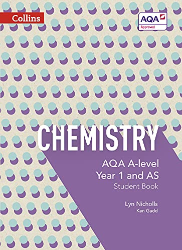Collins AQA A-level Science - Chemistry Student Book 1: Nicholls, Lyn; Gadd, Ken