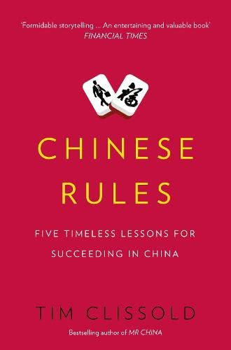 9780007590285: Chinese Rules: Five Timeless Lessons for Succeeding in China