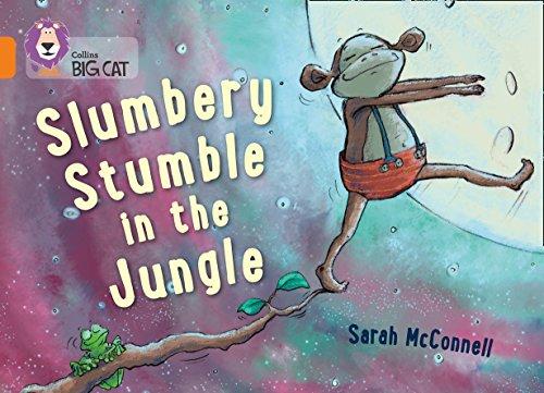 9780007591053: Collins Big Cat — Slumbery Stumble In The Jungle: Orange/Band 06