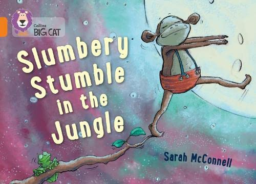 9780007591053: Collins Big Cat � Slumbery Stumble In The Jungle: Orange/Band 06