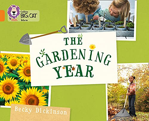 9780007591077: Collins Big Cat — The Gardening Year: Orange/Band 06