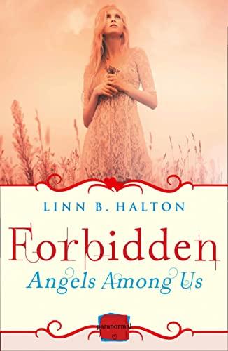 9780007591633: Forbidden: Harperimpulse Paranormal Romance (A Novella) (Angels Among Us)
