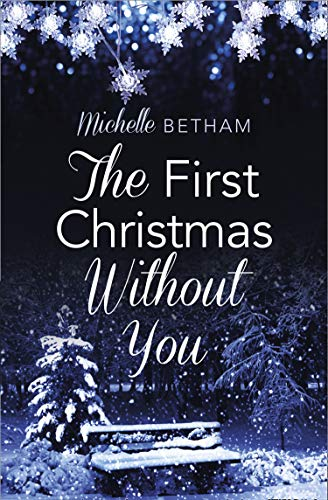 9780007591664: The First Christmas Without You