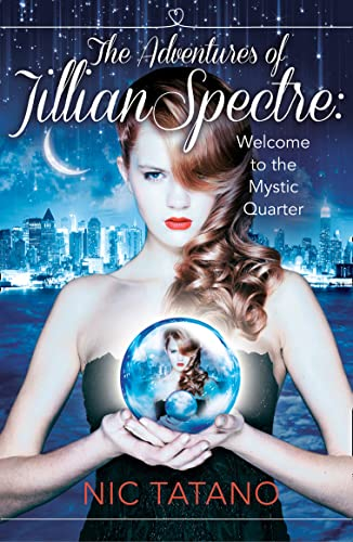 9780007591671: The Adventures of Jillian Spectre (HarperImpulse Young Adult Romance)