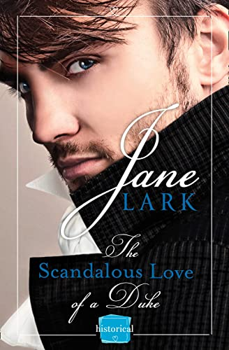 9780007591701: The Scandalous Love of a Duke
