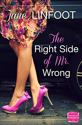 9780007591718: The Right Side of Mr Wrong: HarperImpulse Contemporary Romance
