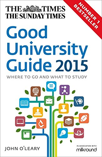 9780007591886: The Times Good University Guide 2015: Where To Go And What To Study