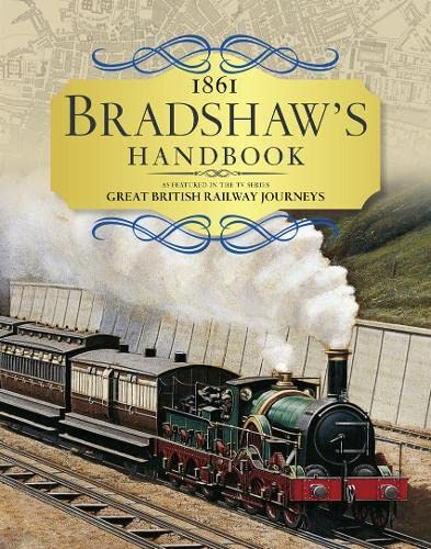 9780007591893: Bradshaw's Handbook: 1861 railway handbook of Great Britain and Ireland