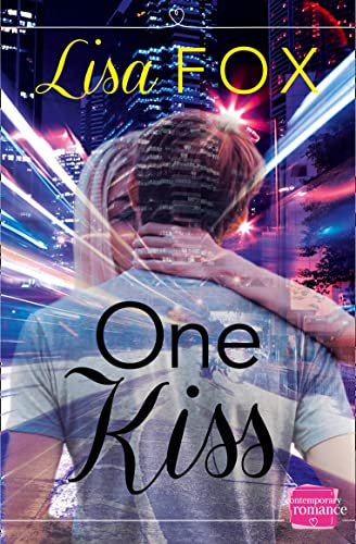 9780007591909: One Kiss: HarperImpulse Contemporary Romance (A Novella)