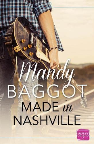 9780007591916: Made in Nashville: HarperImpulse Contemporary Romance