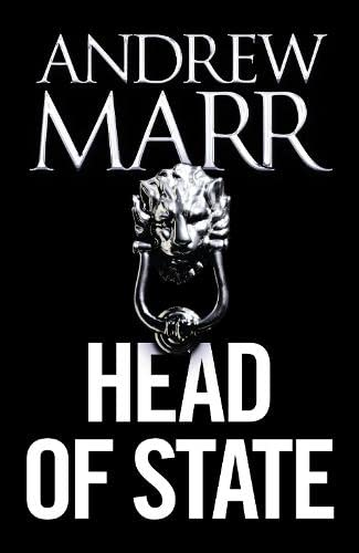 9780007591923: Head of State: The Bestselling Brexit Thriller