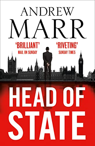 9780007591947: Head of State: The Bestselling Brexit Thriller