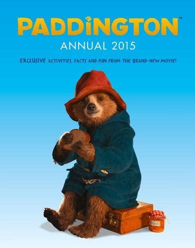 9780007592739: Paddington Annual 2015 (Paddington movie)