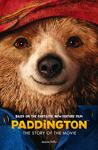 9780007592753: Paddington: The Story of the Movie (Paddington movie)